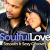 Couverture de l'album Soulful Love: Smooth and Sexy Grooves Second Edition