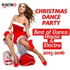 Cover of the album Christmas Dance Party 2015-2016 (Best of Dance, House & Electro)