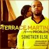 Couverture de l'album Something Else (feat. Problem) - Single