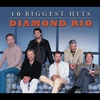 Couverture de l'album Diamond Rio: 16 Biggest Hits