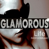 Cover of the album Glamorous Life (New-Edition)