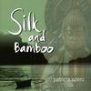 Couverture de l'album Silk & Bamboo