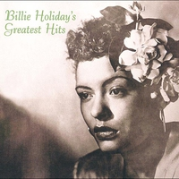 Couverture du titre Billie Holiday's Greatest Hits