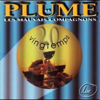 Cover of the track Plume et les mauvais compagnons Vingtemps Live