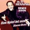 Couverture de l'album Das Spiel Ist Aus (Game Over) [Remix 2006] - Single
