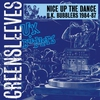 Couverture de l'album Nice Up the Dance - UK Bubblers (1984-87)