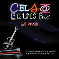 Couverture du titre Celso Blues Boy Ao Vivo