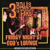 Couverture de l'album Friday Night at Ego's Lounge