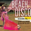 Cover of the album Beach Disco Sessions Vol. 1