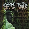 Cover of the album Strike Twice