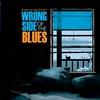 Couverture de l'album Wrong Side of the Blues