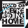 Couverture du titre Hold On, We're Going Home