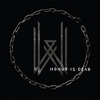 Cover of the album Honor Is Dead