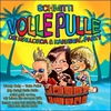 Couverture de l'album Volle Pulle die Mallorca und Karneval Party Hits (Karneval Megaparty 2013 Mallorca Opening)