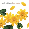 Cover of the album Love Songs: Andy Williams