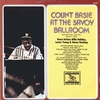 Couverture de l'album Count Basie At the Savoy Ballroom