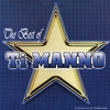 Cover of the album The Best of Ti Manno (2004)