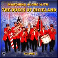 Couverture du titre Marching Along with the Dukes of Dixieland, Vol. 3