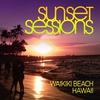 Couverture de l'album Sunset Sessions - Waikiki Beach, Hawaii