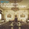 Cover of the album El Resplandor: The Shining in Dubai