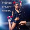 Couverture de l'album Trance Uplift Music