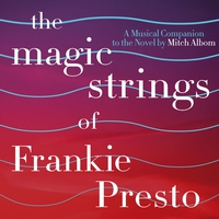 Couverture du titre The Magic Strings of Frankie Presto: The Musical Companion