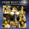 Cover of the album Friday Night Lights: Original Television Soundtrack