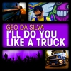Cover of the album I'll Do You Like a Truck