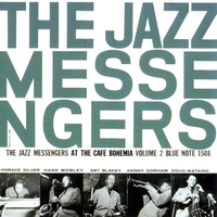 Cover of the track The Jazz Messengers at the Cafe Bohemia, Volume 2