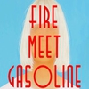 Couverture du titre Fire Meet Gasoline 145