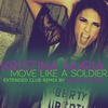 Couverture de l'album Move Like a Soldier (Adam Rickfors Extended Club Remix) - Single