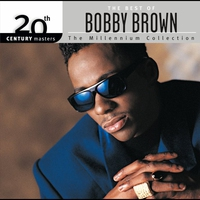 Cover of the track 20th Century Masters - The Millennium Collection: The Best of Bobby Brown