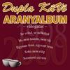 Couverture de l'album Aranyalbum (1998-2000)