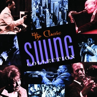 Couverture du titre The Classic Swing Collection