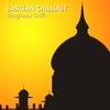 Couverture de l'album Eastern Chillout