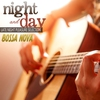 Cover of the album Night and Day: Bossa Nova Late Night Pleasure Selection