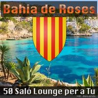 Cover of the track 50 Saló Lounge Per a Tu