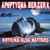 Cover of the album Nothing Else Matters