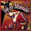 Cover of the album Yule Be Miserable