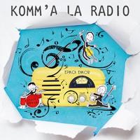 Couverture du titre Komm'à la radio