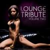 Cover of the album Lounge Tribute, Vol. 2
