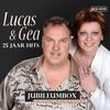 Cover of the album 25 Jaar Hits ....Lucas & Gea