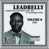 Couverture de l'album Leadbelly, Vol. 6 (1947)
