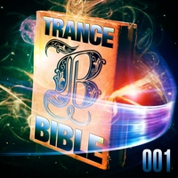 Cover of the track Trance Bible 001 (God Is a Dj, the Holy Club Dance and Trance Session)