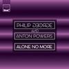Couverture du titre Alone No More (Feat. Anton Powers)