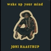 Cover of the album Wake Up Your Mind