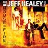 Couverture de l'album House On Fire - The Jeff Healey Band Demos & Rarities