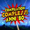 Cover of the album Compilation complessi anni '80