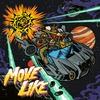 Couverture de l'album Move Like - EP