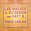 Cover of the track Freak Like Me (feat. Katy B) [Radio Edit]